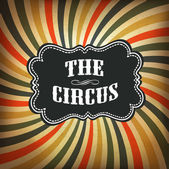 Grunge circus background. Vector, EPS10 — Stock Vector