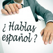 Stock Photo: Hablas espanol? do you speak spanish? written in spanish