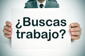 Buscas trabajo? are you looking for a job? written in spanish — Stock Photo