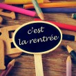 C'est la rentree, back to school written in french — Stock Photo #50125251
