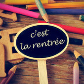C'est la rentree, back to school written in french — Stock Photo