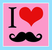 I love moustaches — Stock Vector