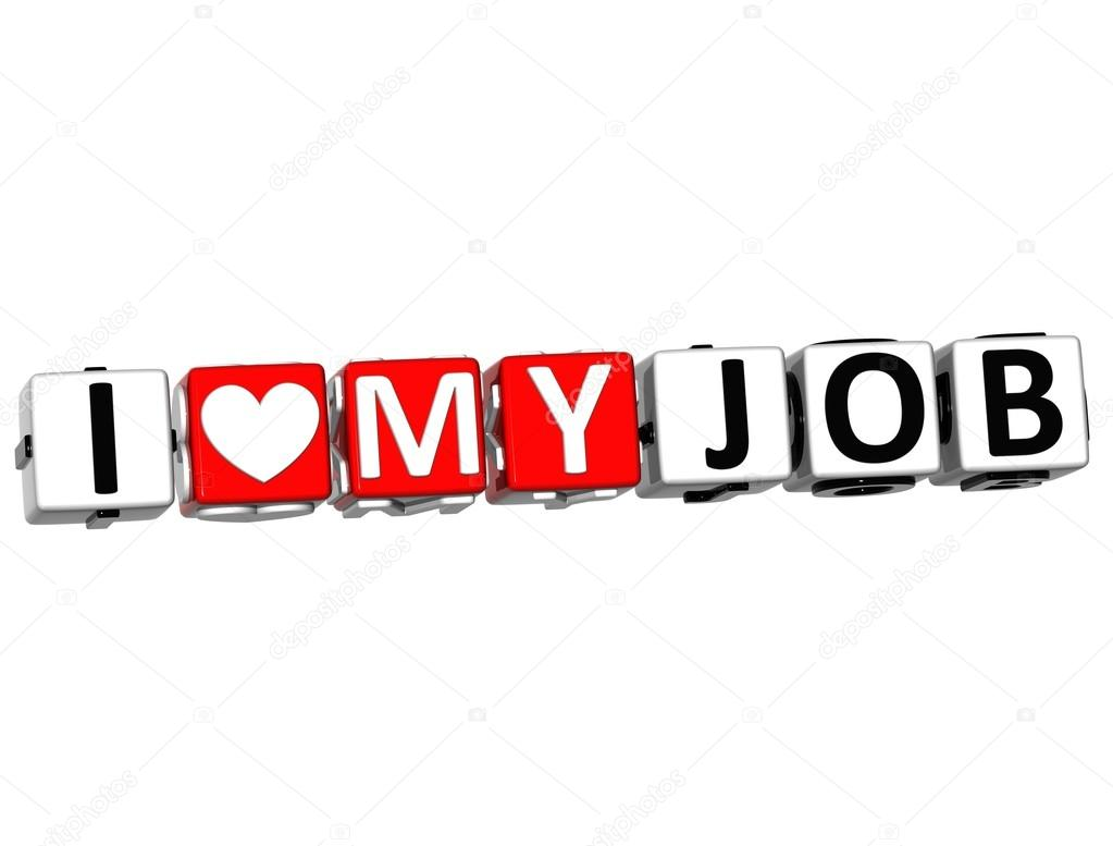 3D I Love My Job Button Click Here Block Text over white background — Stock Photo #12431762