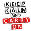 3D Keep Calm And Carry On Button Click Here Block Text — Stock Photo
