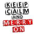 3D Keep Calm And Merry On Button Click Here Block Text — Stock Photo