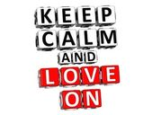 3D Keep Calm And Love On Button Click Here Block Text — Stock Photo