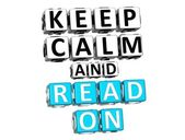 3D Keep Calm And Read On Button Click Here Block Text — Stock Photo