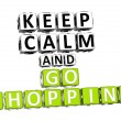 3D Keep Calm And Go Shopping Button Click Here Block Text — Stock Photo