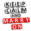 3D Keep Calm And Marry On Button Click Here Block Text — Stock Photo #17608423