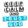 Stock Photo: 3D Keep Calm And Trust God Button Click Here Block Text