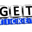 3D Get Ticket Button Click Here Block Text — Stock Photo