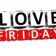 3D Love Friday Button Click Here Block Text — Stock Photo