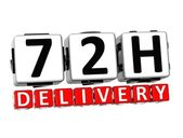 3D Seventy Two Hour Delivery Button Click Here Block Text — Stock Photo