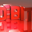 Stock Photo: 3D Word Debit on red background