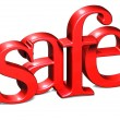 Stock Photo: 3D Word Safe on white background