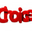 3D Red Word Choice on white background — Stock Photo