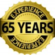 65 years experience golden label with ribbon, vector illustration — Stock Vector