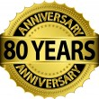 80 years anniversary goldhn label with ribbon, vector illustration — Imagens vectoriais em stock