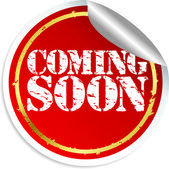 Coming soon sticker, vector illustration — Stock Vector