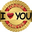 I love you forever golden label, vector illustration — Stock Vector