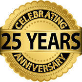 Celebrating 25 years anniversary golden label with ribbon, vector illustration — Stockvector