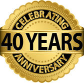 Celebrating 40 years anniversary golden label with ribbon, vector illustration — Vettoriale Stock