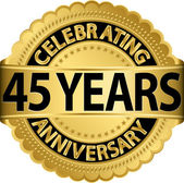 Celebrating 45 years anniversary golden label with ribbon, vector illustration — Vettoriale Stock