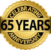 Celebrating 65 years anniversary golden label with ribbon, vector illustration — Vettoriale Stock