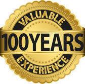 Valuable 100 years of experience golden label with ribbon, vector illustration — Vecteur