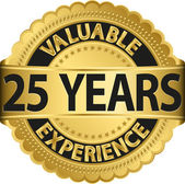 Valuable 25 years of experience golden label with ribbon, vector illustration — Vector de stock
