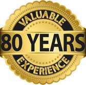 Valuable 80 years of experience golden label with ribbon, vector illustration — Vecteur