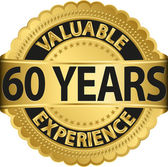 Valuable 60 years of experience golden label with ribbon, vector illustration — Stock Vector