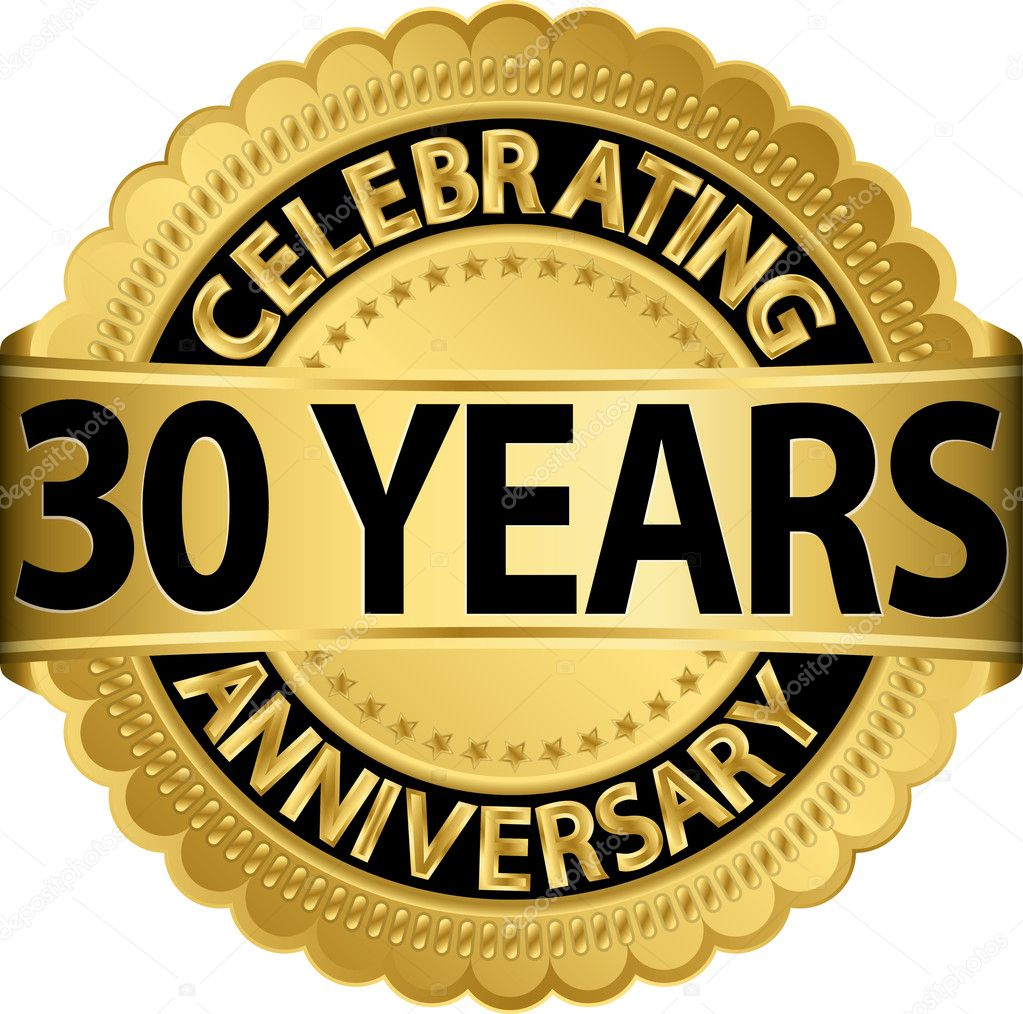 Celebrating Years in Business Celebrating 30 Years