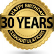 Happy birthday 30 years gold label, vector illustration  — Stock Vector #41822799