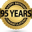 Happy birthday 95 years gold label, vector illustration — Vettoriale Stock