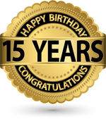Happy birthday 15 years gold label, vector illustration  — Stock Vector