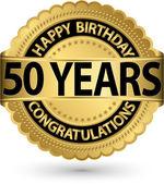 Happy birthday 50 years gold label, vector illustration  — Stock Vector