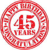 Happy birthday 45 years grunge rubber stamp, vector illustration — Stock Vector