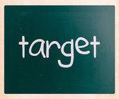 """Target"" handwritten with white chalk on a blackboard — Stock Photo"