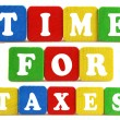 Time for taxes concept — Stock Photo