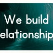 We build relationships — Stock Photo #38293929