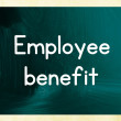 Foto de Stock  : Employee benefit