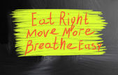 Eat right move more breathe easy — Stock Photo