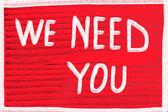 We need you — Stock Photo
