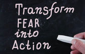 Transform fear into action — Stock Photo