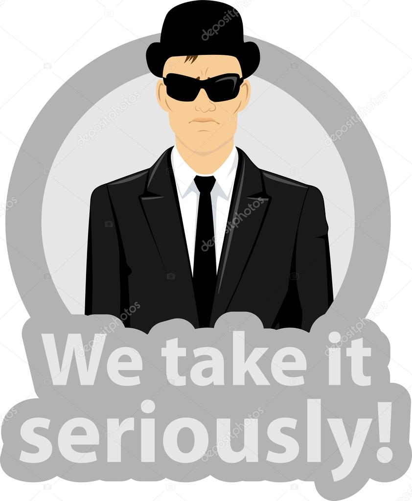 Vector illustration of a serious business man wearing a black suit , sunglasses and hat in a circle with text - we take it seriously — Stock Vector #12595034
