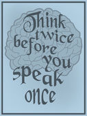 Think twice before you speak once — Stock Vector