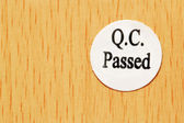 Quality control passed — Stock Photo