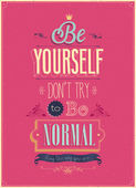 "Vintage ""Be Yourself"" Poster. — Stockvektor"