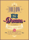 "Vintage ""Follow your Dreams"" Poster. — Stock Vector"